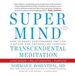 Super Mind by Norman E. Rosenthal audiobook