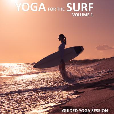Yoga for the Surf, Vol 1 by Sue Fuller audiobook