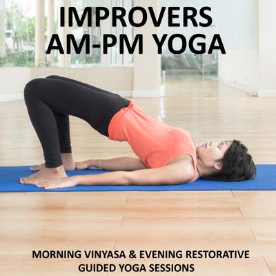 Improvers AM - PM Yoga by Sue Fuller audiobook