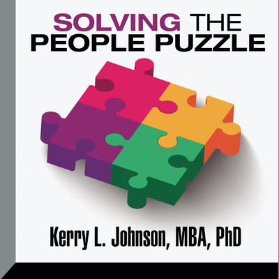 Solving the People Puzzle by Kerry L. Johnson audiobook