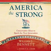 America the Strong by  Dr. William J. Bennett audiobook