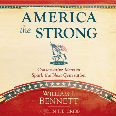 America the Strong by William J. Bennett audiobook