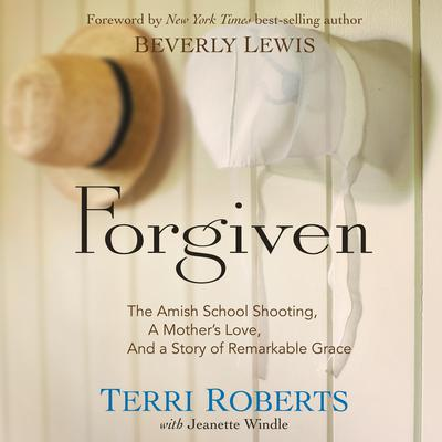 Forgiven by Terri Roberts audiobook