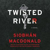 Twisted River by  Siobhán MacDonald audiobook