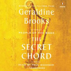 The Secret Chord by Geraldine Brooks audiobook