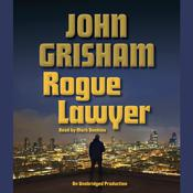 Rogue Lawyer by  John Grisham audiobook