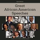 Great African American Speeches by Nelson Mandela, SpeechWorks