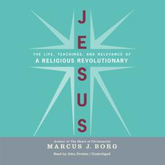 Jesus by Marcus J. Borg audiobook