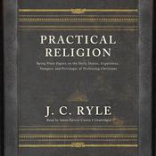 Practical Religion  by  J. C. Ryle audiobook