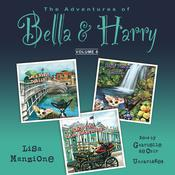 The Adventures of Bella & Harry, Vol. 6 by  Lisa Manzione audiobook