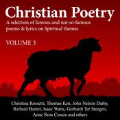 Christian Poetry Volume 3 by  Various Artists audiobook