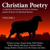Christian Poetry Volume 1 by  Various Artists audiobook