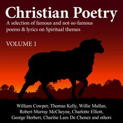 Christian Poetry Volume 1 by various authors audiobook