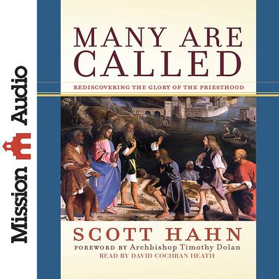 Many Are Called by Scott Hahn audiobook