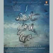 I Let You Go by  Clare Mackintosh audiobook