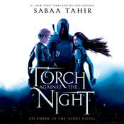 A Torch Against the Night by  Sabaa Tahir audiobook