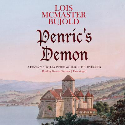 Penric's Demon by Lois McMaster Bujold audiobook