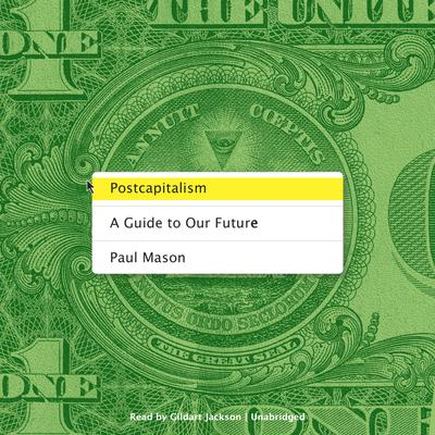 Postcapitalism by Paul Mason audiobook