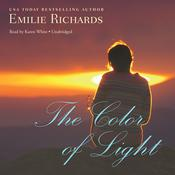 The Color of Light by  Emilie Richards audiobook
