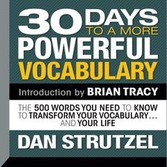 30 Days to a More Powerful Vocabulary by Dan Strutzel audiobook