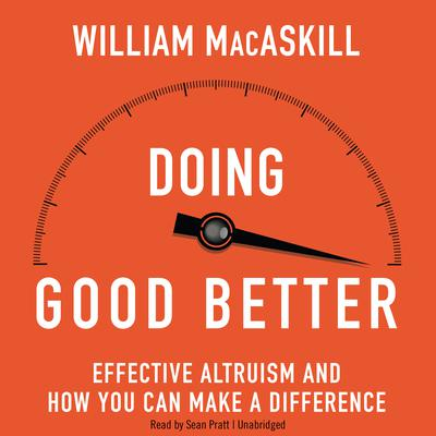 Doing Good Better by William MacAskill audiobook