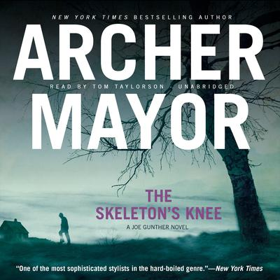 The Skeleton's Knee by Archer Mayor audiobook