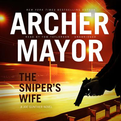 The Sniper's Wife by Archer Mayor audiobook