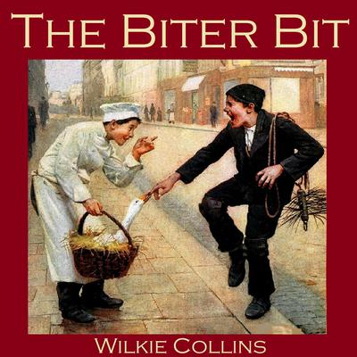 The Biter Bit by Wilkie Collins audiobook