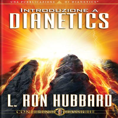 Introduzione a Dianetics by L. Ron Hubbard audiobook