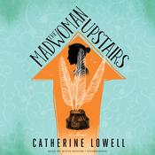 The Madwoman Upstairs by  Catherine Lowell audiobook