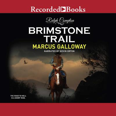 Ralph Compton Brimstone Trail by Ralph Compton audiobook
