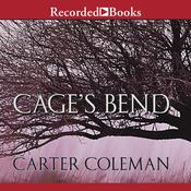 Cage's Bend by  Carter Coleman audiobook