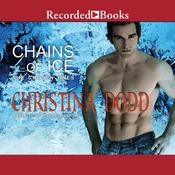 Chains of Ice by  Christina Dodd audiobook