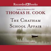 The Chatham School Affair by  Prof. Thomas Cook audiobook