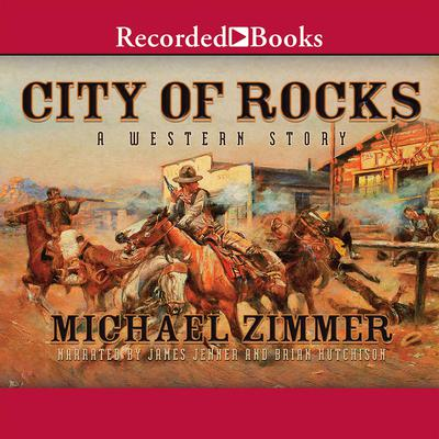 City of Rocks by Michael Zimmer audiobook