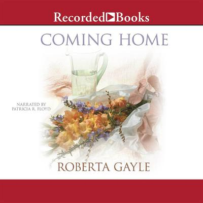 Coming Home by Roberta Gayle audiobook