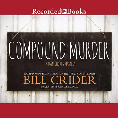 Compound Murder by Bill Crider audiobook