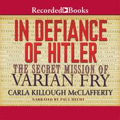 In Defiance of Hitler by  Carla Killough McClafferty audiobook