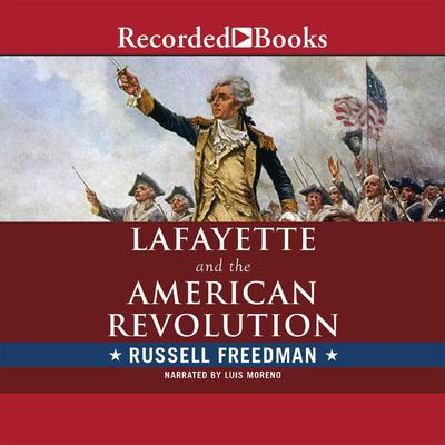 Lafayette and the american revolution audiobook written for Lafayette cds 30