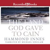 The Land God Gave to Cain by  Hammond Innes audiobook