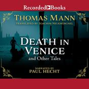 Death in Venice and Other Tales by  Thomas Mann audiobook