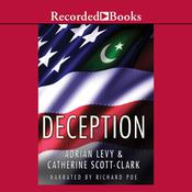 Deception by  Adrian Levy audiobook