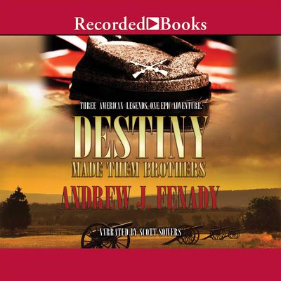 Destiny Made Them Brothers by Andrew J. Fenady audiobook
