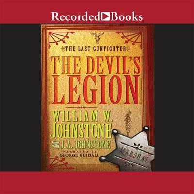 The Devil's Legion by William W. Johnstone audiobook