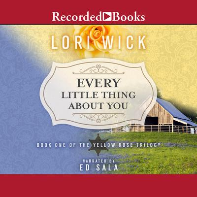 Every Little Thing About You by Lori Wick audiobook