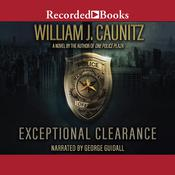 Exceptional Clearance by  William Caunitz audiobook