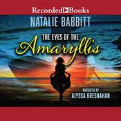 The Eyes of the Amaryllis by  Natalie Babbitt audiobook