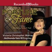 Fortune & Fame by  Victoria Christopher Murray audiobook