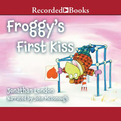 Froggy's First Kiss by Jonathan London audiobook