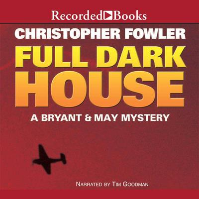 Full Dark House by Christopher Fowler audiobook